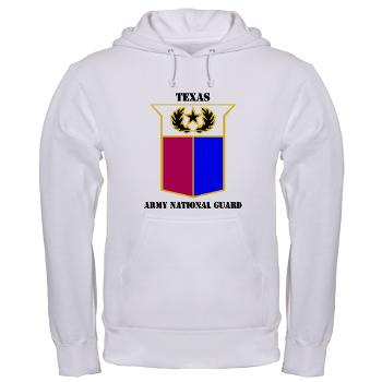 TXARNG - A01 - 03 - DUI - Texas Army National Guard with Text - Hooded Sweatshirt