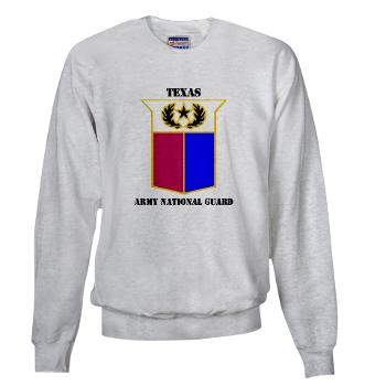 TXARNG - A01 - 03 - DUI - Texas Army National Guard with Text - Sweatshirt