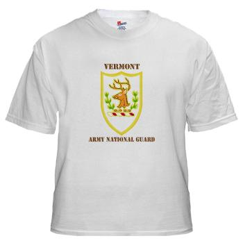 VARNG - A01 - 04 - DUI - Vermont Army National Guard with Text - White T-Shirt