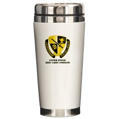 USACC - M01 - 03 - DUI - US Army Cadet Command with Text Ceramic Travel Mug