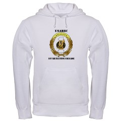 USAREC1RB - A01 - 03 - 1st Recruiting Brigade with Text Hooded Sweatshirt