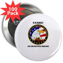 "USAREC2RB - M01 - 01 - 2nd Recruiting Brigade with Text 2.25"" Button (100 pack)"