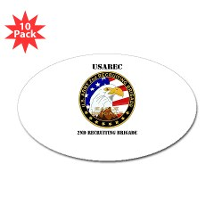 USAREC2RB - M01 - 01 - 2nd Recruiting Brigade with Text Sticker (Oval 10 pk)