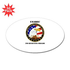 USAREC2RB - M01 - 01 - 2nd Recruiting Brigade with Text Sticker (Oval 50 pk)