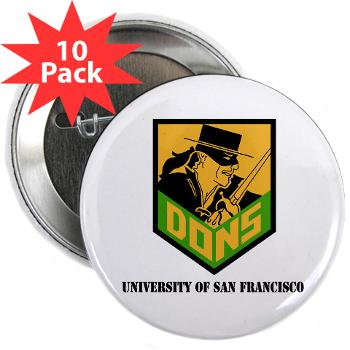 "USF - M01 - 01 - SSI - ROTC - University of San Francisco with Text - 2.25"" Button (10 pack)"
