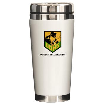 USF - M01 - 03 - SSI - ROTC - University of San Francisco with Text - Ceramic Travel Mug
