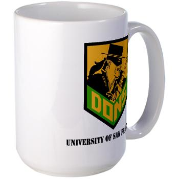 USF - M01 - 03 - SSI - ROTC - University of San Francisco with Text - Large Mug