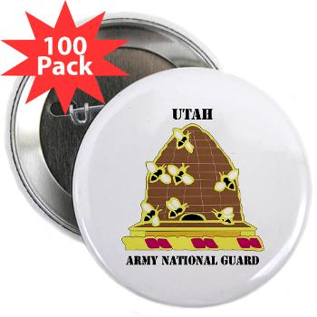 "UTARNG - M01 - 01 - DUI - Utah Army National Guard with text - 2.25"" Button (100 pack)"