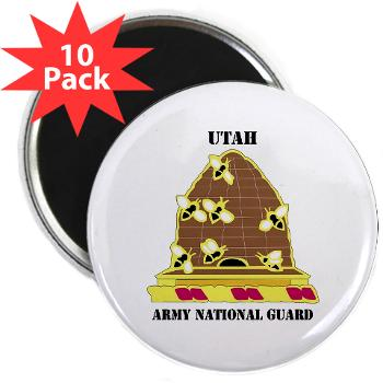 "UTARNG - M01 - 01 - DUI - Utah Army National Guard with text - 2.25"" Magnet (10 pack)"