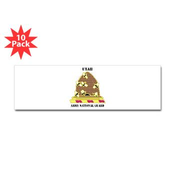 UTARNG - M01 - 01 - DUI - Utah Army National Guard with text - Sticker (Bumper 10 pk)
