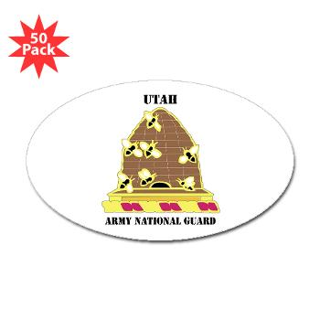 UTARNG - M01 - 01 - DUI - Utah Army National Guard with text - Sticker (Oval 50 pk)