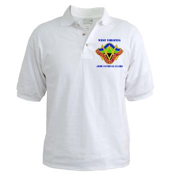 WVARNG - A01 - 04 - DUI - West virginia Army National Guard with text - Golf Shirt