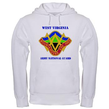 WVARNG - A01 - 03 - DUI - West virginia Army National Guard with text - Hooded Sweatshirt
