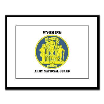 WYARNG - M01 - 02 - DUI - WYOMING Army National Guard with Text - Large Framed Print