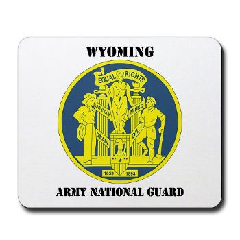 WYARNG - M01 - 03 - DUI - WYOMING Army National Guard with Text - Mousepad