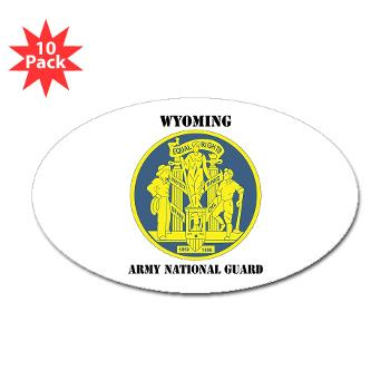 WYARNG - M01 - 01 - DUI - WYOMING Army National Guard with Text - Sticker (Oval 10 pk)