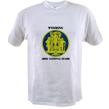 WYARNG - A01 - 04 - DUI - WYOMING Army National Guard with Text - Value T-shirt