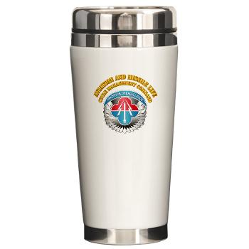AMLCMC - M01 - 03 - Aviation and Missile Life Cycle Management Command with Text - Ceramic Travel Mug