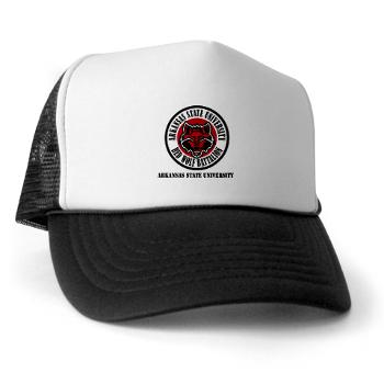 arksun - A01 - 02 - SSI - ROTC - Arkansas State University with Text - Trucker Hat