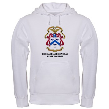 cgsc - A01 - 03 - DUI - Command and General Staff College with Text Hooded Sweatshirt