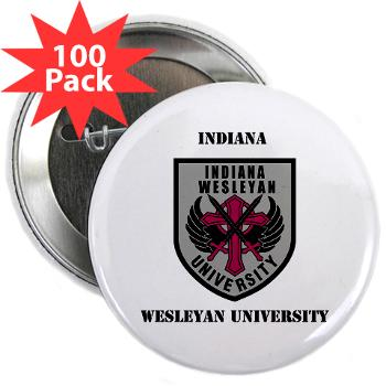 "indwes - M01 - 01 - SSI - ROTC - Indiana Wesleyan University with Text - 2.25"" Button (100 pack)"