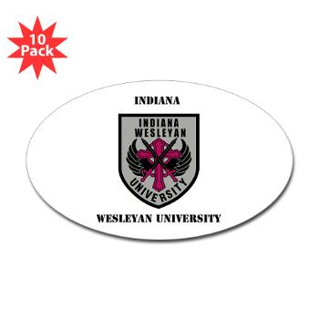 indwes - M01 - 01 - SSI - ROTC - Indiana Wesleyan University with Text - Sticker (Oval 10 pk)