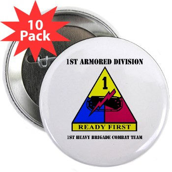 "1HBCTRF - M01 - 01 - DUI - 2nd Heavy BCT Ready First with Text 2.25"" Button (10 pack)"