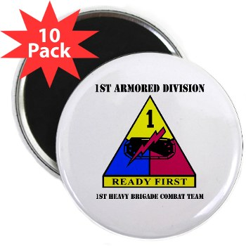 "1HBCTRF - M01 - 01 - DUI - 2nd Heavy BCT Ready First with Text 2.25"" Magnet (10 pack)"