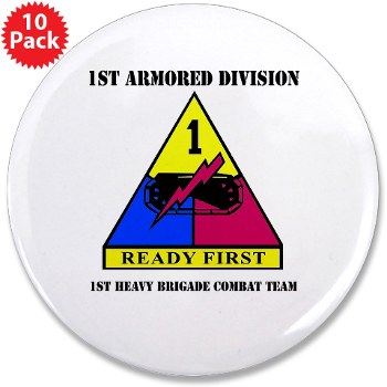 "1HBCTRF - M01 - 01 - DUI - 2nd Heavy BCT Ready First with Text 3.5"" Button (10 pack)"