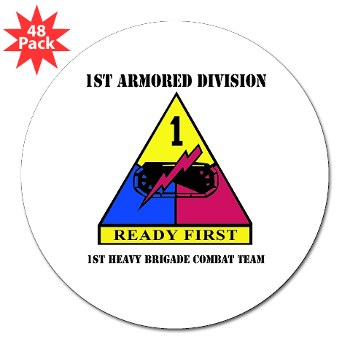 "1HBCTRF - M01 - 01 - DUI - 2nd Heavy BCT Ready First with Text 3"" Lapel Sticker (48 pk)"