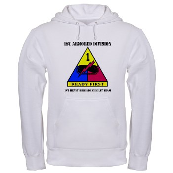1HBCTRF - A01 - 03 - DUI - 2nd Heavy BCT Ready First with Text Hooded Sweatshirt