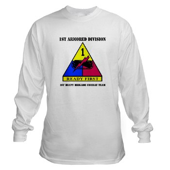 1HBCTRF - A01 - 03 - DUI - 2nd Heavy BCT Ready First with Text Long Sleeve T-Shirt