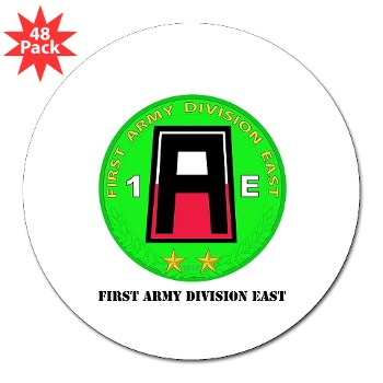 "01AE - M01 - 01 - First Army Division East with Text 3"" Lapel Sticker (48 pk)"