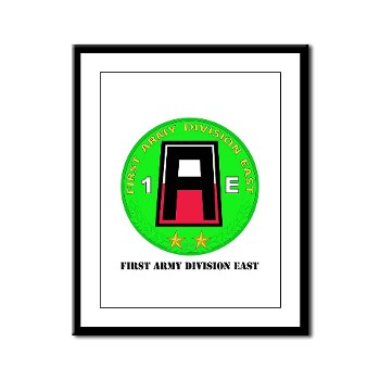 01AE - M01 - 02 - First Army Division East with Text Framed Panel Print