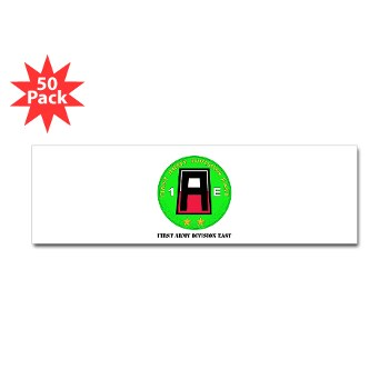 01AE - M01 - 01 - First Army Division East with Text Sticker Bumper (Pk of 50)