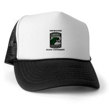 nsuok - A01 - 02 - SSI - ROTC - Northeastern State University with Text - Trucker Hat
