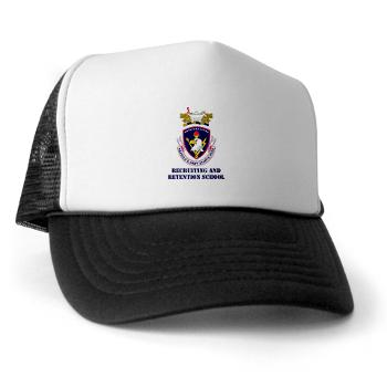 rrs - A01 - 02 - DUI - Recruiting and Retention School with Text Trucker Hat